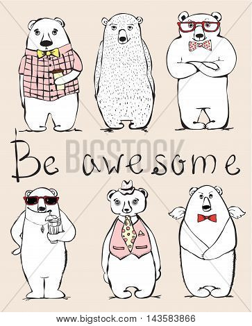 Hand drawn hipster awesome bears set, vector illustraion