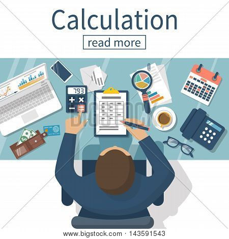 Calculation concept. Businessman accountant . Flat design Vector Illustration. Financial calculations counting profit income taxes statistics data analytics planning report.