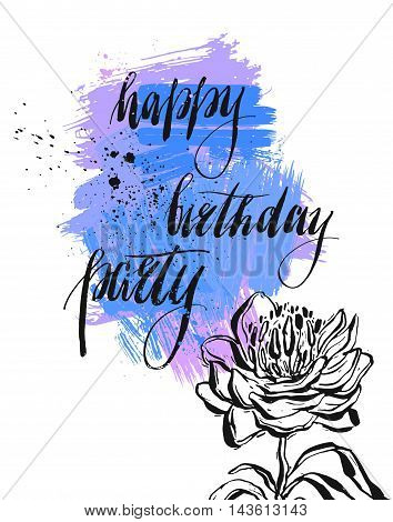 Hand drawn abstract artistic vector painted invitation card template with handwritten lettering phase Happy birthday party and peony flower in violet colors isolated on white background.