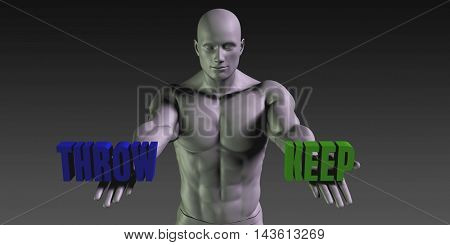 Throw or Keep as a Versus Choice of Different Belief 3D Illustration Render
