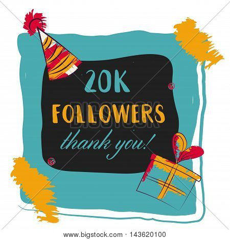 Thanks you card 20000 followers for network friends. Modern brush calligraphy. Inspirational quote in photo frame with festive flags