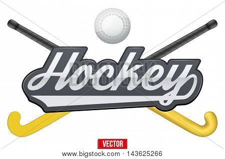 Hockey field tag with ball and sticks. Symbol of sports end equipment. Vector illustration Isolated on white background.