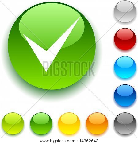 Check shiny button. Vector illustration.