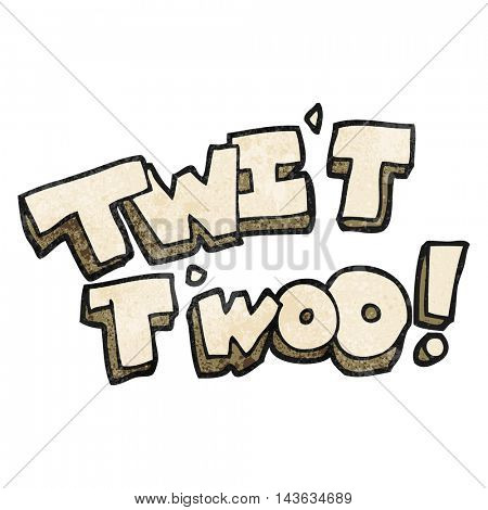 freehand textured cartoon twit two owl call text