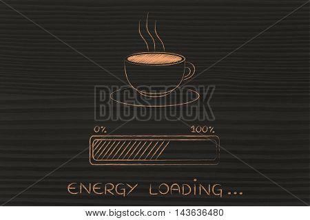 Coffee Cup & Progress Bar Loading Energy