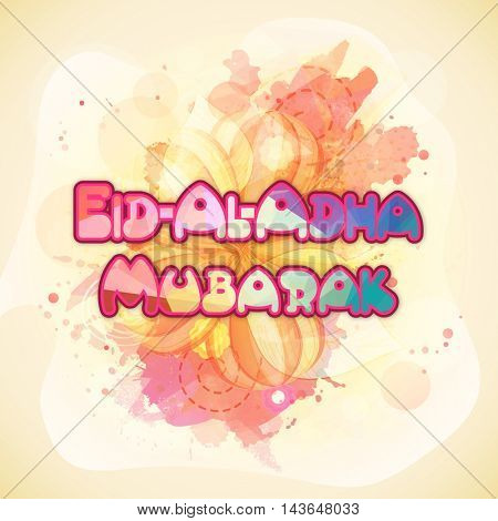 Glossy Text Eid-Al-Adha Mubarak on abstract splash background, Vector greeting card for Muslim Community, Festival of Sacrifice Celebration.