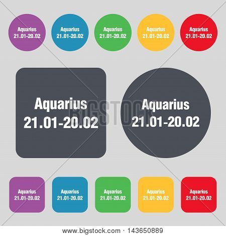 Aquarius Icon Sign. A Set Of 12 Colored Buttons. Flat Design. Vector