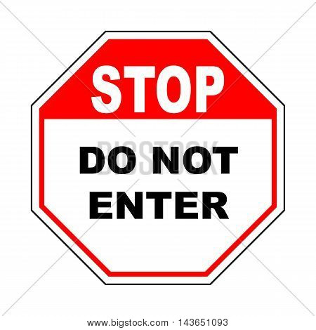 Do not enter sign with text. Warning red ortogonal icon isolated on white background. Prohibition concept. No traffic street symbol. Vector illustration
