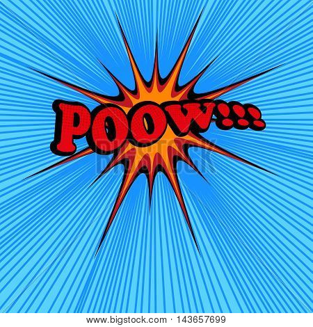 Pow comic text. Pop-art style. Vector illustration with star, blue background and rays. Explosion cartoon. Template for web and mobile applications