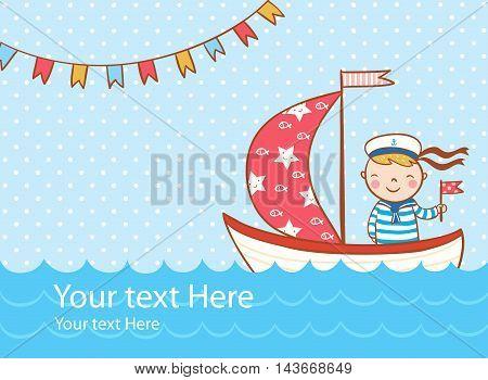 Beautiful greeting card with boy ship and sea.