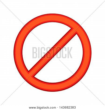 Red sign ban icon in cartoon style isolated on white background. Warning symbol