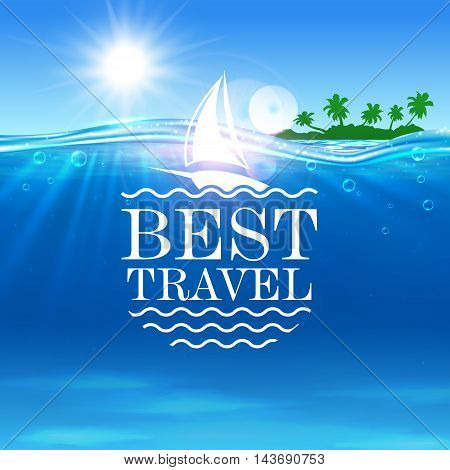 Summer travel vector poster. Ocean, tropical palm island, ship. Seaside beach with shining sun, white yacht, water waves. Placard for travel advertisment, agency, flyer, greeting card, hotel resort