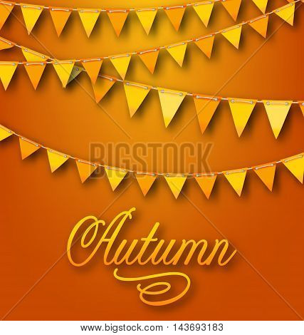 Illustration Autumn Bright Holiday Card with Hanging Bunting Pennants. Ornamental Text - Vector