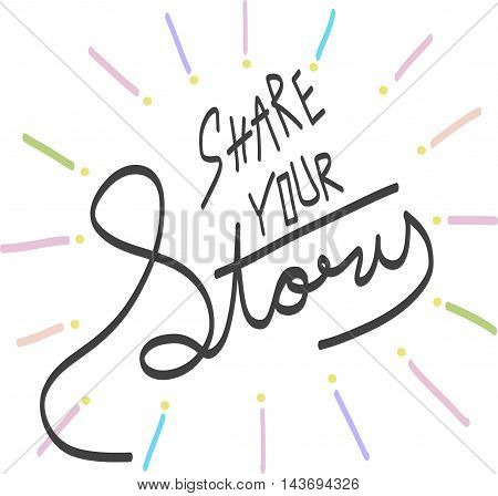 Share your story word illustration n white background