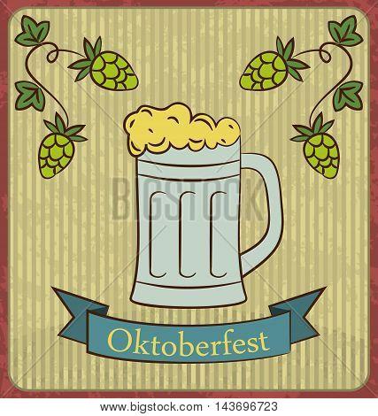 Oktoberfest Banner Glass Mug Beer with Foam and Hops Branch old style Vintage Background - vector