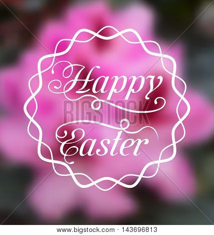 Illustration Happy Easter calligraphic headline, blurred background - vector
