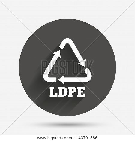 Ld-pe icon. Low-density polyethylene sign. Recycling symbol. Circle flat button with shadow. Vector