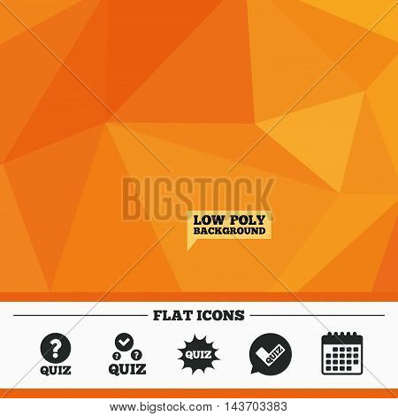 Triangular low poly orange background. Quiz icons. Speech bubble with check mark symbol. Explosion boom sign. Calendar flat icon. Vector