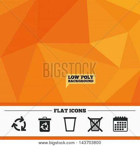 Triangular low poly orange background. Recycle bin icons. Reuse or reduce symbols. Trash can and recycling signs. Calendar flat icon. Vector