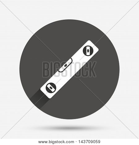 Bubble level sign icon. Spirit tool symbol. Circle flat button with shadow. Vector