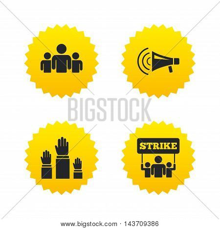 Strike group of people icon. Megaphone loudspeaker sign. Election or voting symbol. Hands raised up. Yellow stars labels with flat icons. Vector