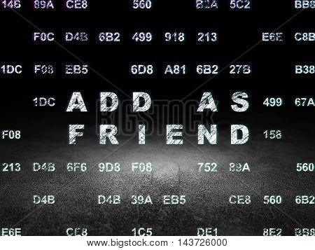 Social network concept: Glowing text Add as Friend in grunge dark room with Dirty Floor, black background with Hexadecimal Code