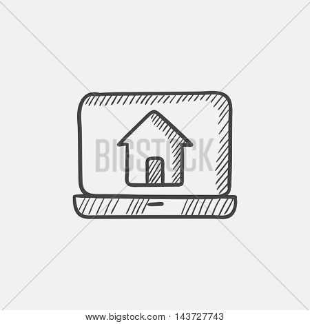 Laptop with home on the screen sketch icon for web, mobile and infographics. Hand drawn vector isolated icon.