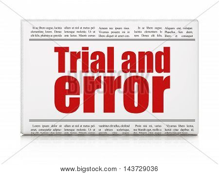 Science concept: newspaper headline Trial And Error on White background, 3D rendering