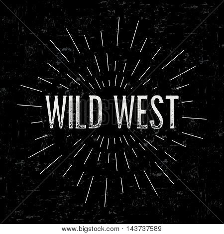 Abstract creative vector design layout with text - wild west. Vintage concept background, art template, retro elements, logo, labels, layout, badge, old banner, card. Hand made typography word.