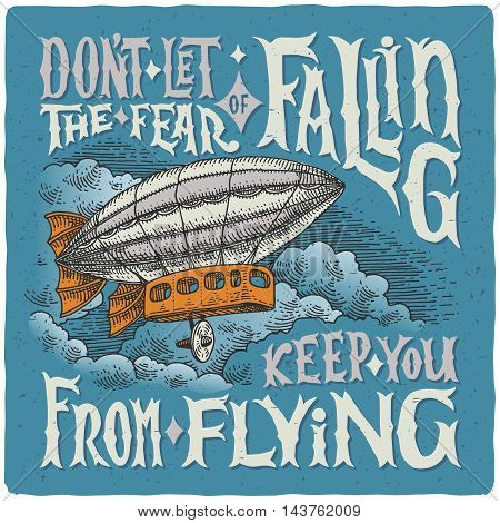 Graphic poster with airship and motivational quote