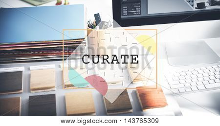 Curate Ideas Imagination Inspiration Skills Concept