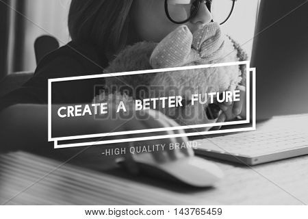 Create Better Future Development Strategy Time Concept