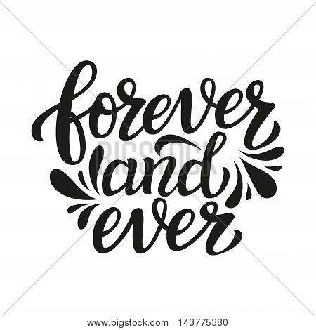 Forever And Ever. Typography Template