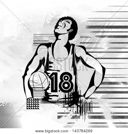 Black and white illustration of a Basketball Player on abstract background for Sports concept.