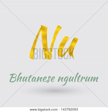 Symbol of the Bhutan Currency with Golden Texture.Vector EPS 10