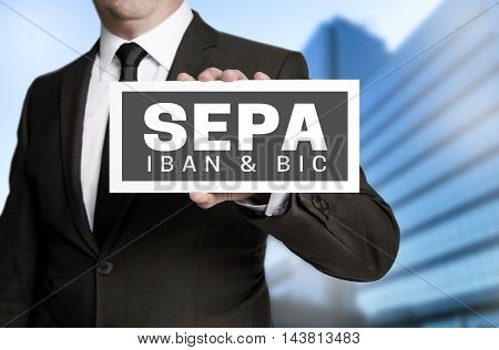 Sepa sign is held by businessman picture template