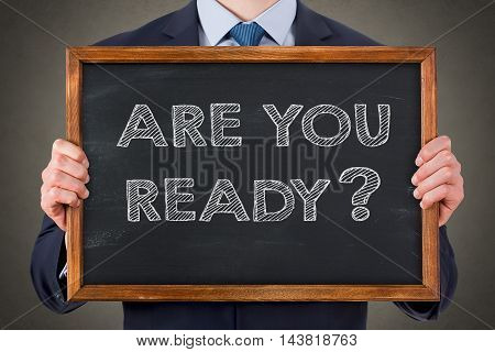 Are You Ready on Blackboard Working Businessman Conceptual