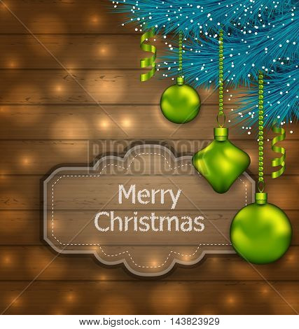 Illustration Christmas Card with Balls and Fir Twigs on Wooden Texture with Light - vector