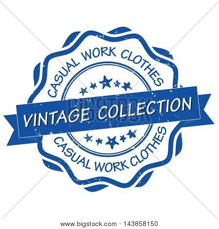 Casual work clothes. Vintage collection -  grunge blue stamp / label. Print colors used.