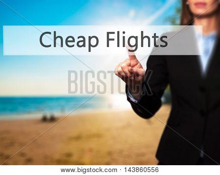 Cheap Flights - Businesswoman Pressing Modern  Buttons On A Virtual Screen