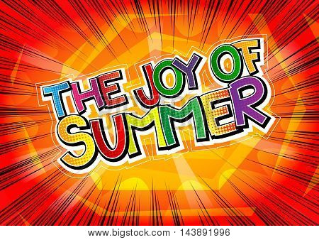 The Joy Of Summer - Comic book style word.