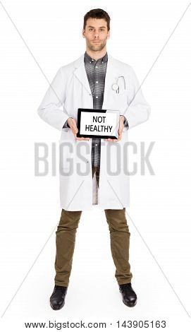 Doctor Holding Tablet - Not Healthy