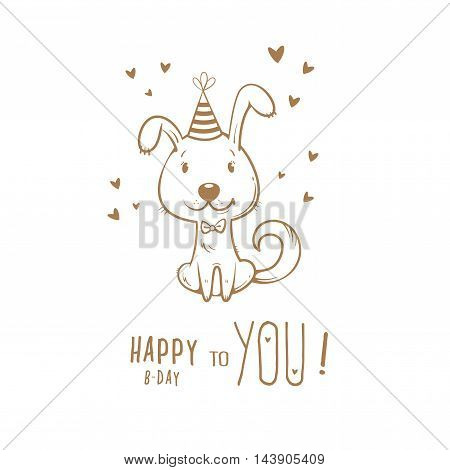 Birthday card  with cute cartoon dog in  party hat. Vector contour  image no fill. Little puppy. Funny animal.