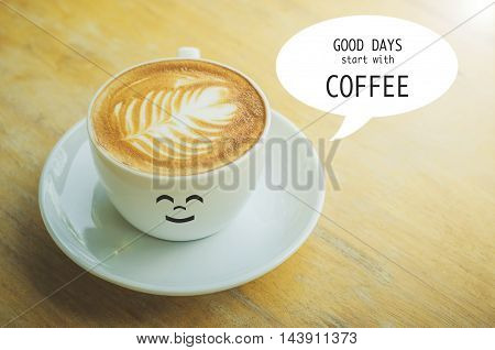 Quote : Good days start with coffee cup