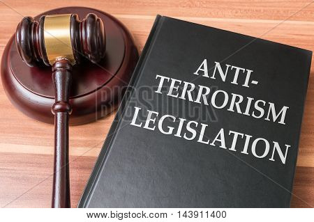 Anti-terrorism laws, legislation and national security concept.