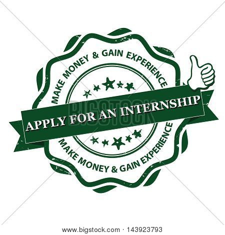 Apply for internship. Make money and Gain experience - grunge sticker / label for employers. Print colors used