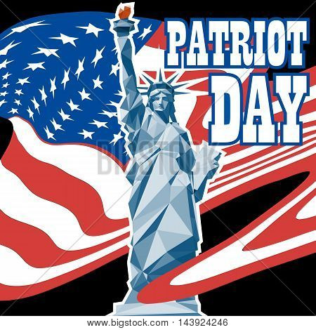 Patriot day card with the flag of unites states of america and statue of liberty. Digital vector image