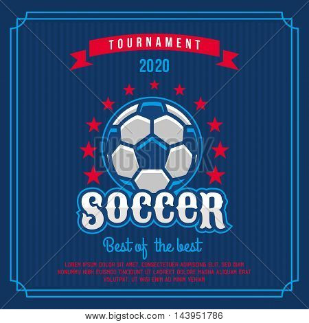 Soccer badge logo emblem tournament in vintage retro style template.