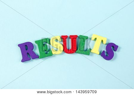 Results word on blue. Succeed business success, be a winner in business elections, pop poll or sports test, business report, election result. Counting losses and profit, analyzing financial statistics