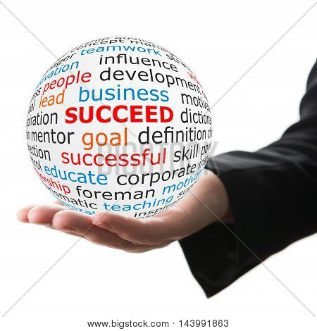 Succeed concept. Hand take white ball with wordcloud and succeed word in red color.